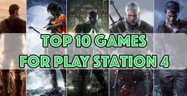 top 10 games for ps4